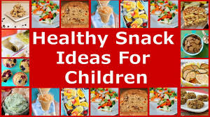 good healthy snack ideas healthy snack ideas for toddlers kids
