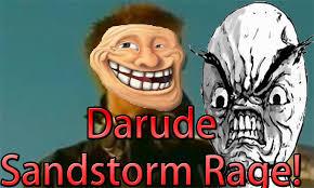 Sandstorm Meme - my thoughts on darude sandstorm youtube meme youtube