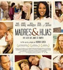 Madres & hijas (2010)