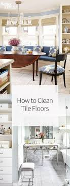 we re the best way to clean tile floors whether you re