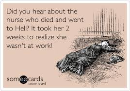 Nurses Day Meme - 95 funny nursing ecards and memes nurseslabs