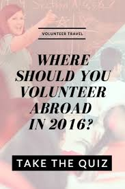 103 best how to volunteer abroad images on volunteers