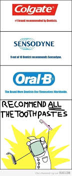 Dental Hygiene Memes - recommend all the toothpastes humour funny stuff and meme comics