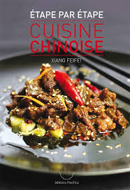 la cuisine chinoise communiqué de presse livre la cuisine chinoise é par