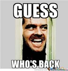 I Am Meme - i am back by williams meme center