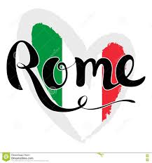 Flag Of Itali Rome Lettering Hand Written Rome Flag Of Italy In The Form Of