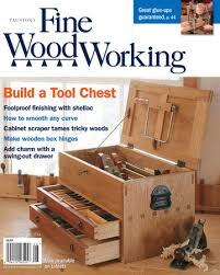 Fine Woodworking Magazine Subscription Discount by 234 U2013july Aug 2013 Finewoodworking