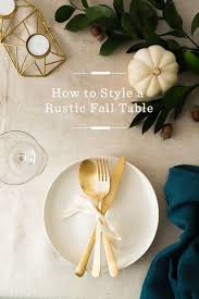 how to style a rustic fall table fall table tabletop and