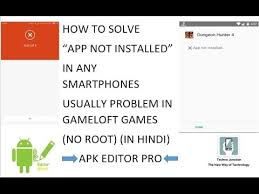 how to fix apk not installed how to fix app not installed usually problem in gameloft