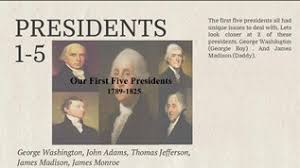 first five presidents presidents 1 5
