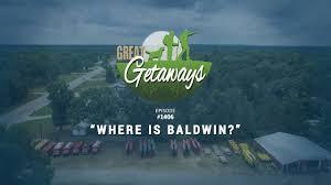 great getaways 1406 where is baldwin episode