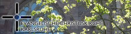 K He Aktuell Aktuelle Veranstaltungen Evangelische Christuskirche Karlsruhe