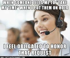 Memes Centre - well if you say so http www callcentermemes com well if you
