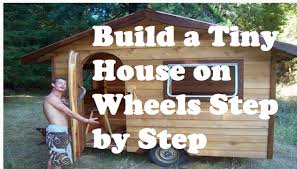 Underground Tiny House by How To Build A Tiny House On Wheels Step By Step Youtube