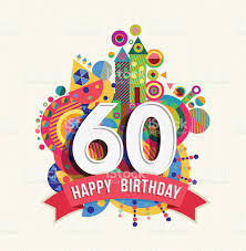 60 years birthday happy birthday 60 year greeting card poster color stock vector