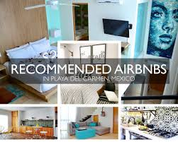 top recommendations for airbnbs in playa del carmen pause the moment