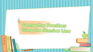comparing fractions using the number line youtube