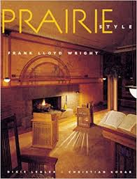 prairie style houses and gardens by frank lloyd wright and the