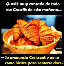 Croissant Meme - dopl3r com memes qued礬 muy cansado de todo ese crossfit de