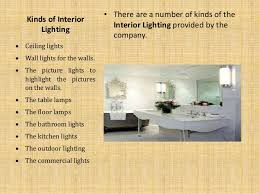 Company Of Interior Design by Know About Interior Lighting And Its Types