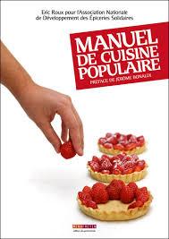 Manuel de cuisine populaire broché Eric Roux Achat Livre