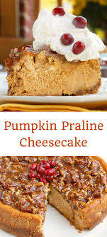 pumpkin praline cheesecake recipe for your fall and table