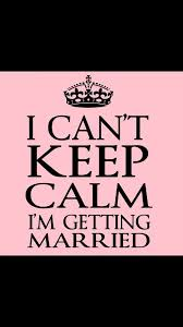 wedding quotes keep calm 32 best keepcalm images on keep calm keep calm quotes