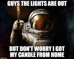 Candles Meme - even in space candles are still being used imgflip
