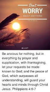 dont worry about anything philippians 46 dal be anxious for