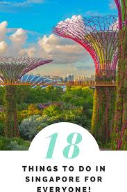 things to do in every state 18 things to do in singapore for everyone