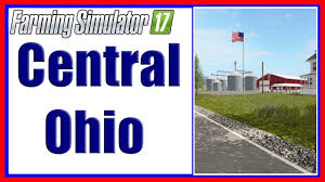 Central Ohio Map by Farming Simulator 17 U2013 Central Ohio Youtube