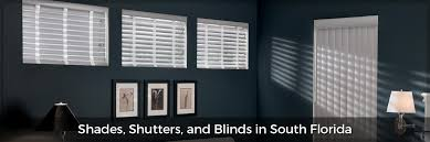 Shades Shutters And Blinds Blinds South Miami Shutter Company U0026 Window Blinds
