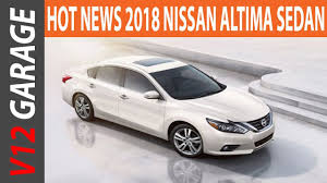 nissan hybrid sedan new 2018 nissan altima sedan review and redesign youtube