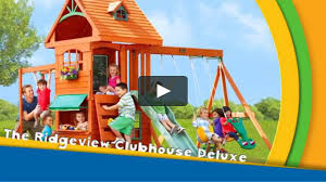 the ridgeview clubhouse deluxe play set on vimeo