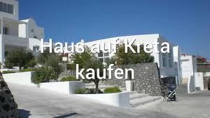 Kaufen Haus Haus Auf Kreta Kaufen Youtube
