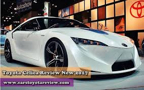toyota celica price 2017 toyota celica review price cars toyota review