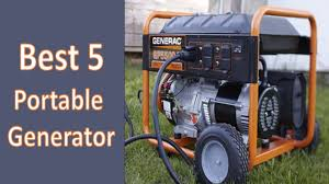 best 5 portable generators in 2017 best portable generator