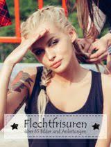 Frisuren Lange Haare Selber Machen Flechten by Flechtfrisuren 2017 über 65 Ideen Anleitungen Bilder