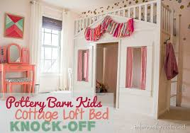 House Bunk Beds Pottery Barn Cottage Loft Bed Knock Infarrantly Creative
