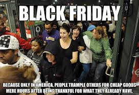 Memes Black Friday - the best black friday 2017 memes and america rebecca and thanks