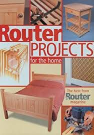 router joinery the only router book dedicated to woodwork joinery