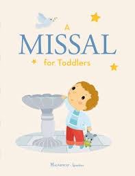 a missal for toddlers board book ignatius press