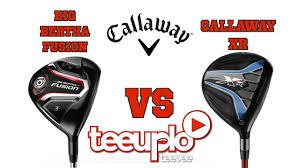 callaw callaway xr 3 wood vs callaway big bertha fusion 3 wood youtube