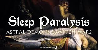 Sleep Paralysis Meme - sleep paralysis legends dangers and magic magical recipes online