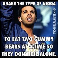 Drake The Type Of Meme - image 614538 drake the type of know your meme