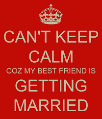 wedding quotes keep calm wedding quotes for friends getting married quotesta