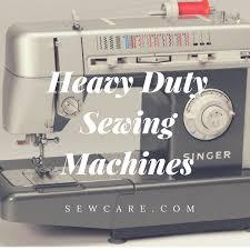 7 best heavy duty sewing machine reviews