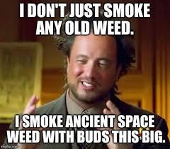 Smoke Weed Everyday Meme - smoking weed memes 28 images smoking weed meme 28 images don t