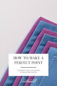 how to make a perfect point seamwork magazine