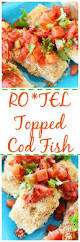 ro tel topped baked cod